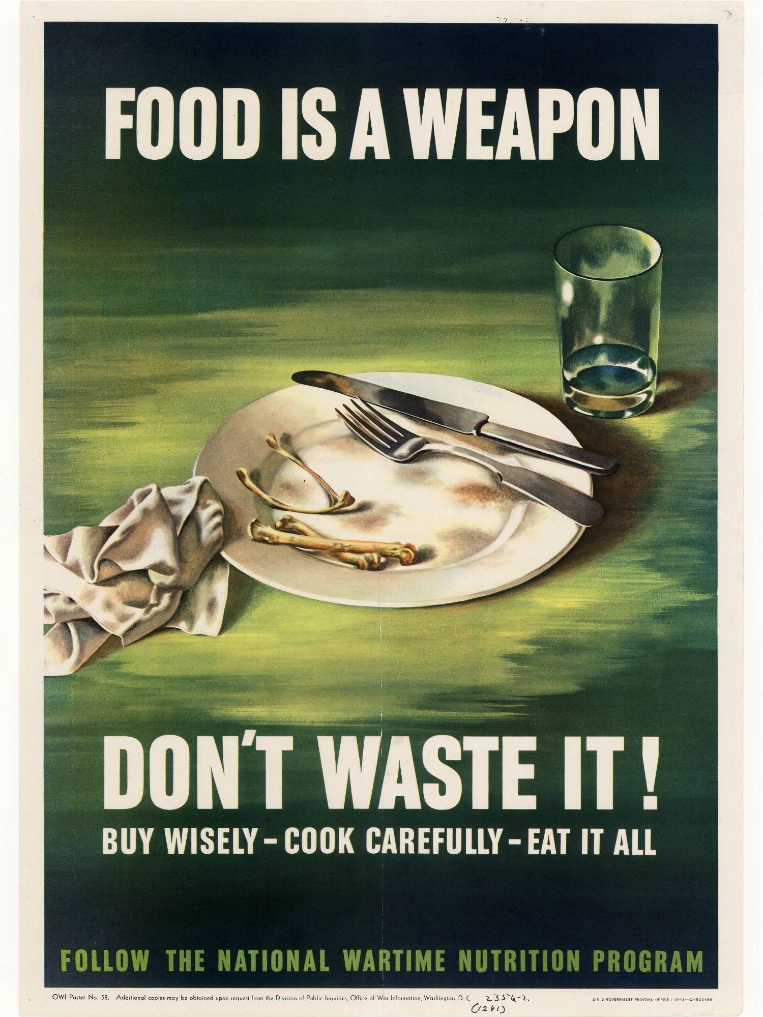 Food is a Weapon. Don't Waste it.