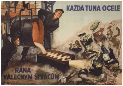 %22Every ton of steel produced is a blow to NATO warmongers!%22 Cold War poster from Czechoslovakia. Artist- Lev Haas, 1951