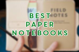 best paper notebooks