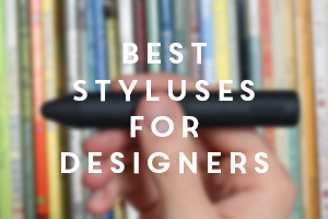 Best Styluses for Designers