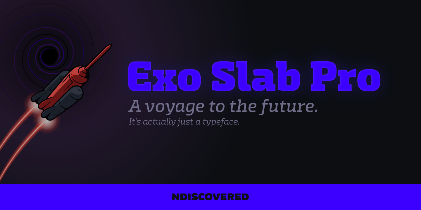 Exo Slab Pro by Ndiscovered