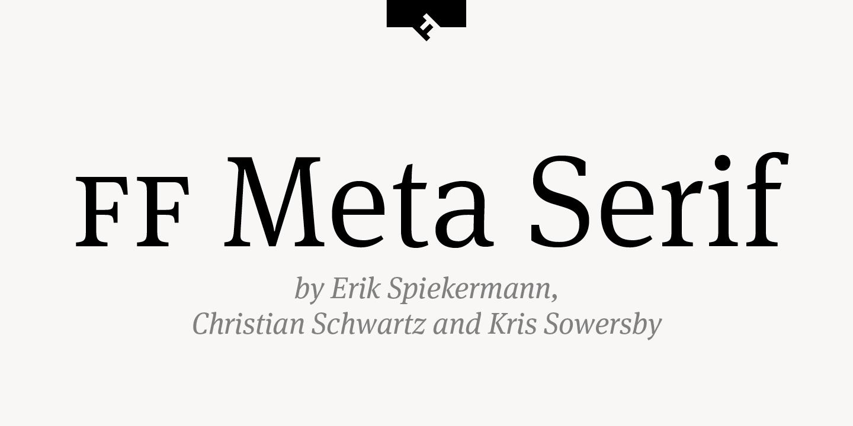 FF Meta Serif by FontFont