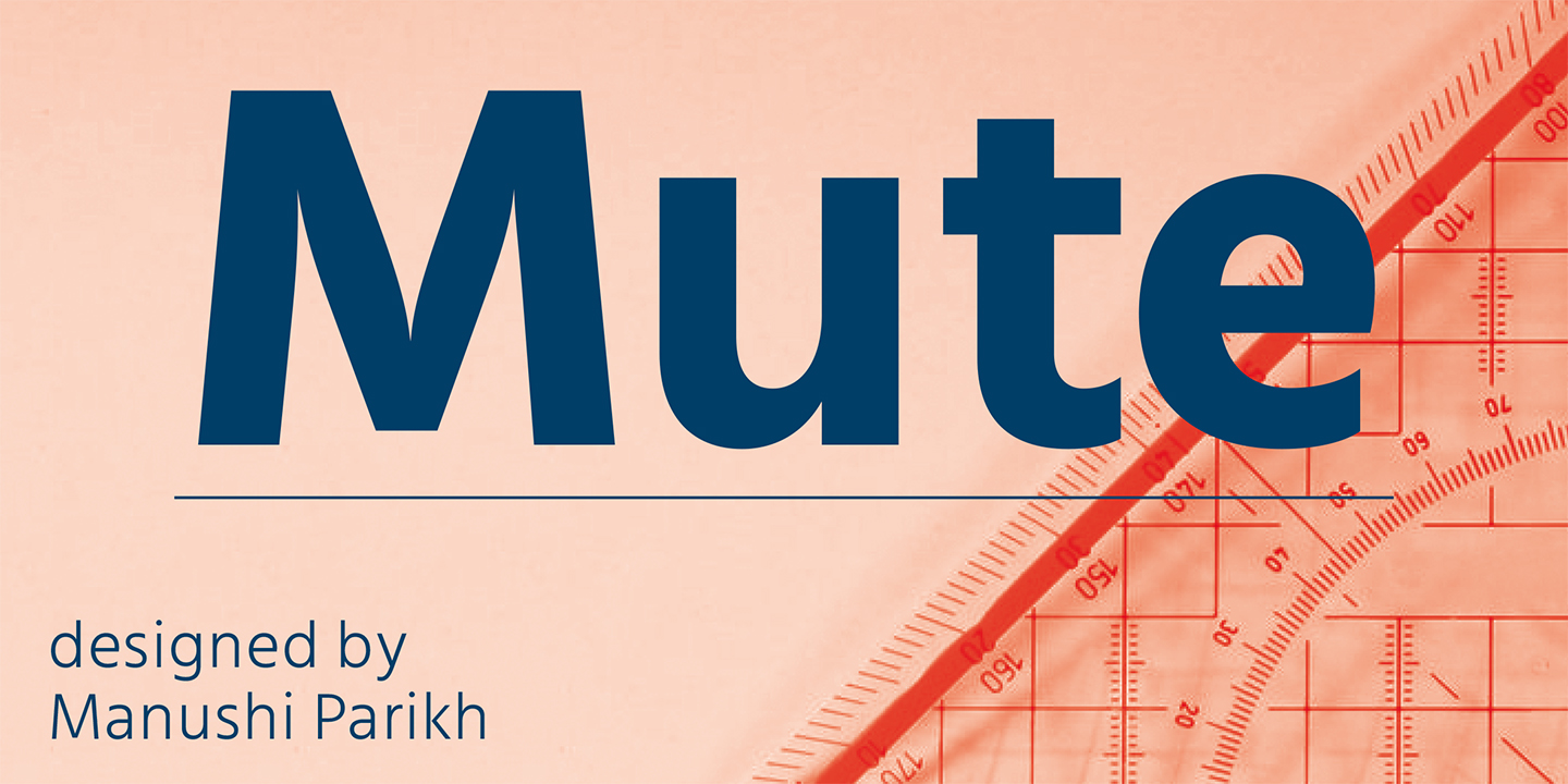 Mute by Indian Type Foundry